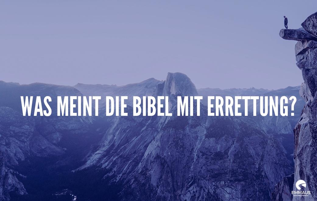 Errettung durch Jesus ist allumfassend