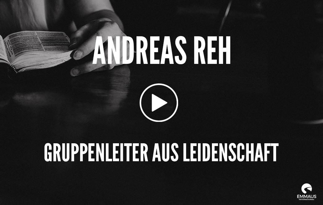 Andreas Reh: Emmaus-Gruppenleiter aus Leidenschaft