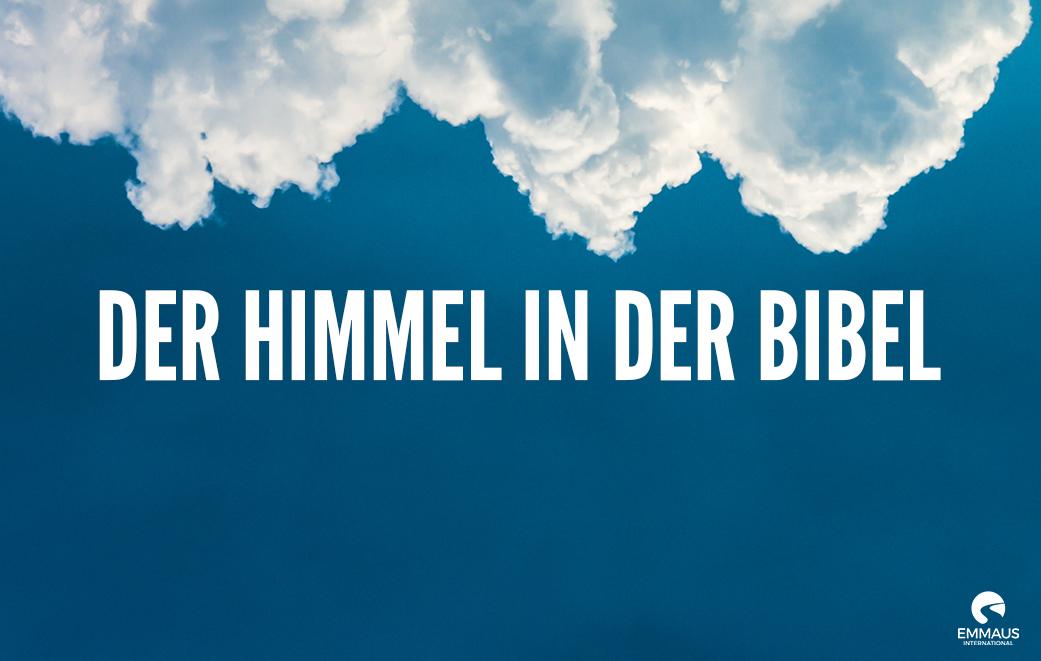 Der Himmel in der Bibel