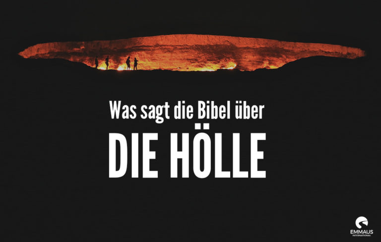 Was sagt die Bibel über die Hölle?